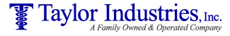 Taylor Industries, Inc. - A Family Owned and Operated Company